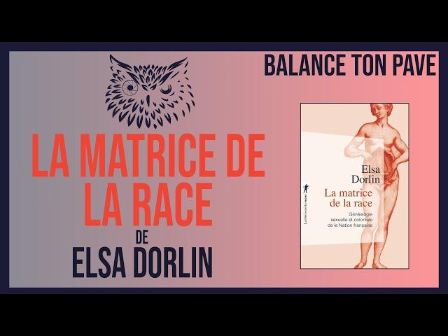 #BalanceTonPavé 16 : La matrice de la race | Conseil Lecture