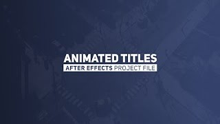 Animated Titles Videohive After Effects Project Free Download
