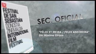 El día de ''Felix et Meira'' (S.O.) - 2014