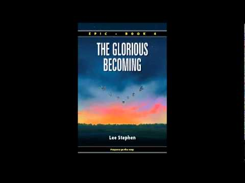 Lee Stephen Interview - Epic 4: The Glorious Becoming