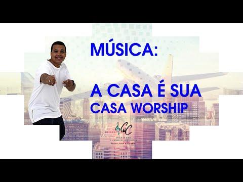 Música: A casa é sua | Casa Worship | Cavaquinho | Instituto Claudio Capacle