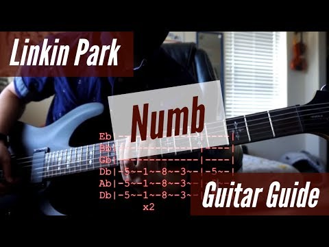 Linkin Park - Numb Guitar Guide