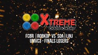 XTREME CHAMPIONSHIP - FCBR | ROBKOF vs SOA LINJ - UMVC3 - FINALS LOSERS