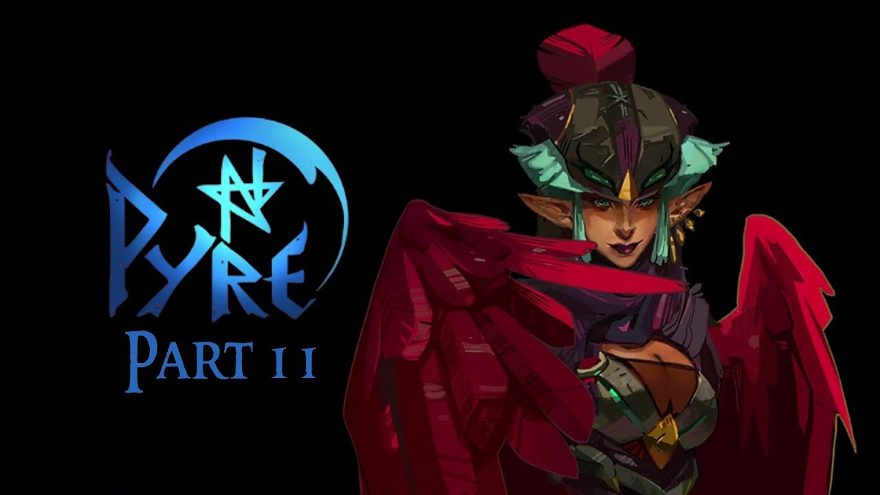 Pyre - Part 11 - Pamitha and The Essence Rite 6 - Let's Play Blind PC  Gameplay