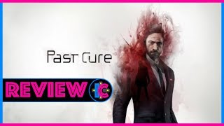REVIEW / Past Cure