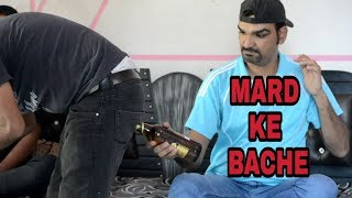 MARD KE BACHE | REAL MEN |HOW TO OPEN BEER BOTTLES | DUKES CALL | COMEDY VIDEO |