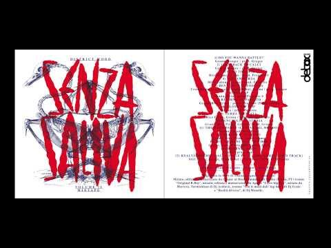 15 Realtà diverse Dalla valle pt II unreleased track 2004  - District Wood -  Senza Saliva vol. II