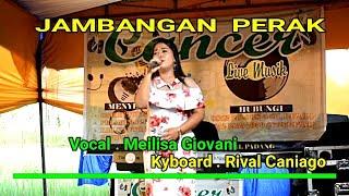 Jambangan perak Ratu Sikumbang || Vocal Meilisa Giovani live Orgen Tunggal