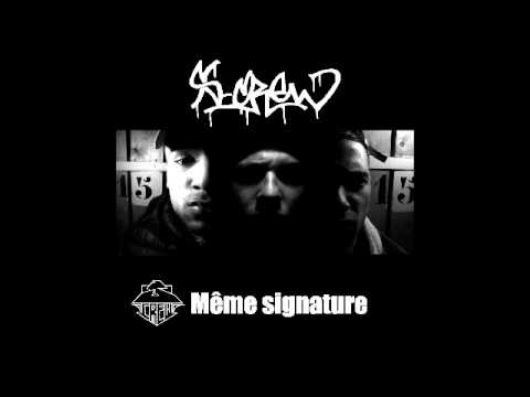 Youtube: S-Crew – Mêmes signatures (freestyle VA)