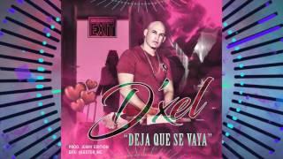 D'XEL - Deja que se vaya( Reggaeton 2017 ) Nuevo
