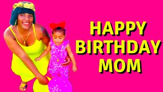 ????????????HAPPY BIRTHDAY MOM????????????