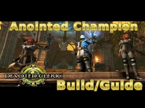 Neverwinter - Cleric - Anointed Champion PvE Build/Guide (Buff/Debuff) - Mod 10.5