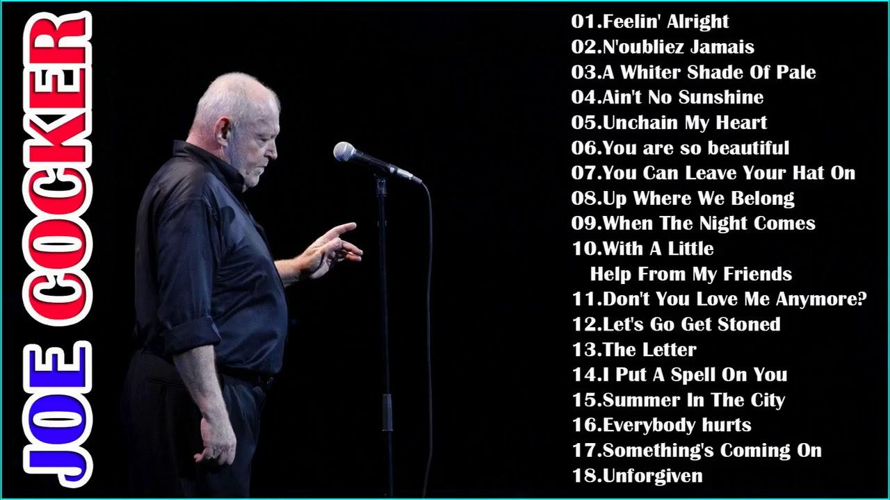 Joe Cocker Greatest Hits Full Album -Best Songs Of Joe ... |Joe Cocker Greatest Hits Youtube