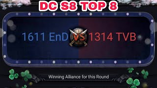 Clash Of Kings : DC S8 TOP 8 TVB 1314 vs EnD 1611