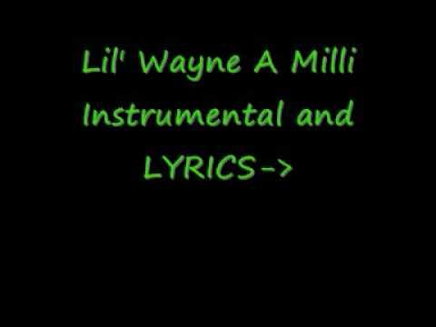 Lil' Wayne A Milli instrumental/Kareoke + LYRICS