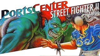 Street Fighter II (Amiga) - PortsCenter #051 w/ Ben Paddon Video