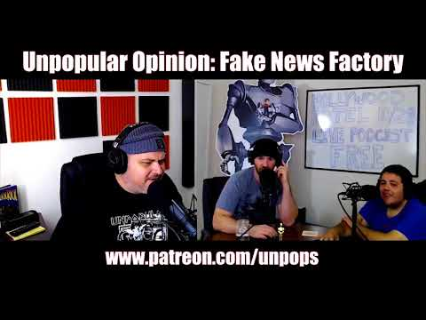Unpopular Opinion - The Fake News Factory