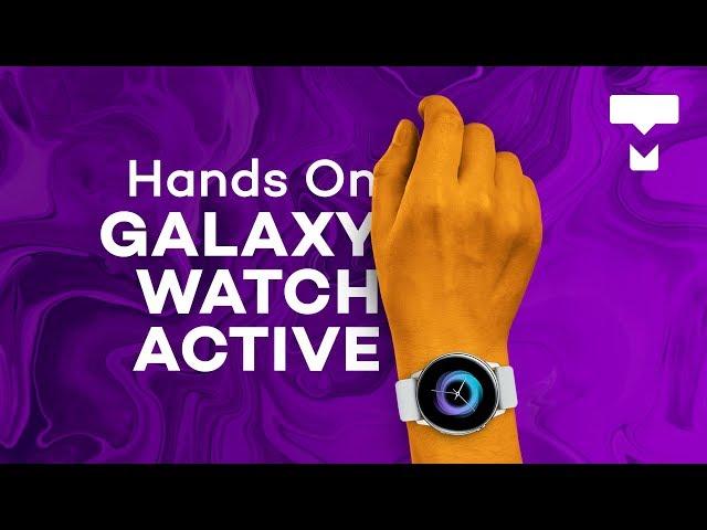Hands-on: esse é o Samsung Galaxy Watch Active - TecMundo