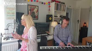 12 July 2020 Sunday 'Live' Worship at Burnham On Sea Baptist Church