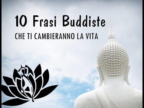 Le 10 Frasi Buddiste che ti cambieranno la vita!