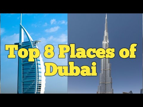 Top 8 Places in Dubai | Vibrant Videos | Burj Khalifa | Burj Al Arab | Ski Dubai |
