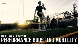 Performance Boosting Mobility Exercises | The Pre-Preseason Program | Day Twenty Seven