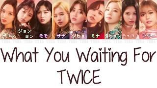 【日本語字幕/和訳/歌詞】What You Waiting For - TWICE (トゥワイス/트와이스)