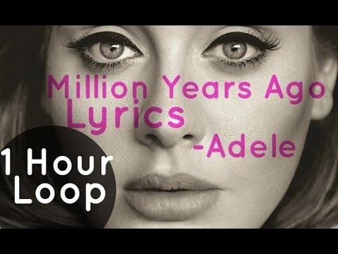 Adele Million Years Ago Loop (1 Hour)