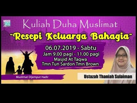 Resepi Keluarga Bahagia - Ustazah Thaniah Sulaiman