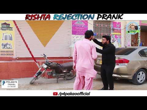 | RISHTA REJECTION PRANK | By Nadir Ali In | P4 Pakao | 2018