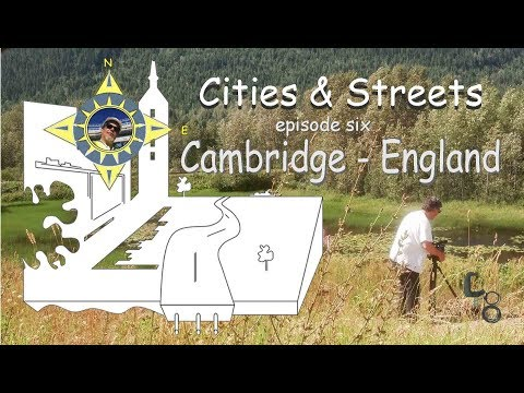 Cambridge, England: Cities & Streets: episode #06