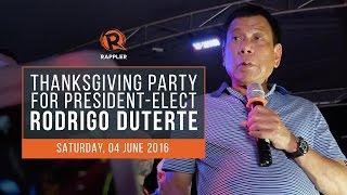 LIVE: Thanksgiving party for president-elect Rodrigo Duterte