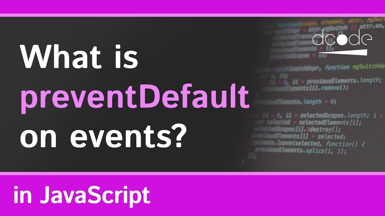 Prevent Default Explained in JavaScript   e preventDefault()