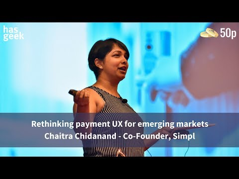 Rethinking payment UX for emerging markets - Chaitra Chidanand