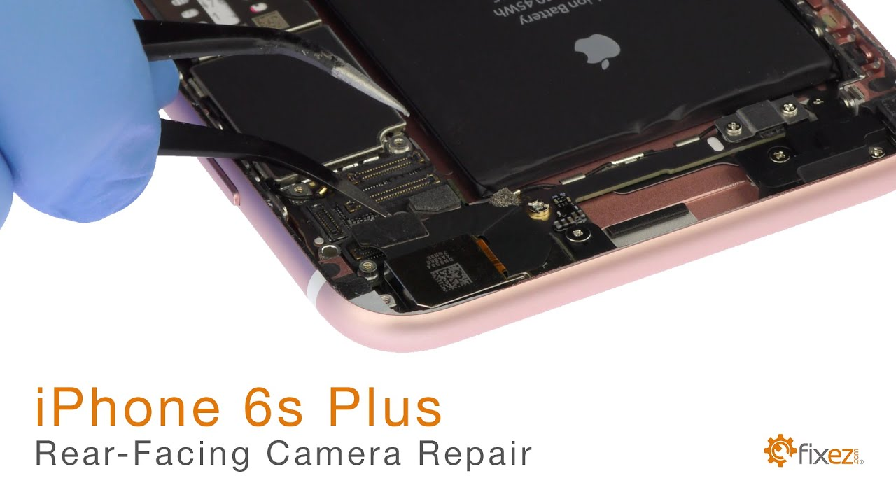 how to repair iphone 6s plus rear facing camera [ 1280 x 720 Pixel ]