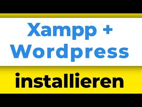 Xampp und Wordpress installieren deutsche Anleitung - Deine Webseite auf Localhost (Tutorial)