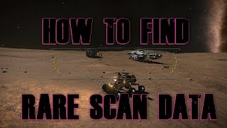 Elite Dangerous : How To Find Modified Embedded Firmware And Outher Rare Scan Data