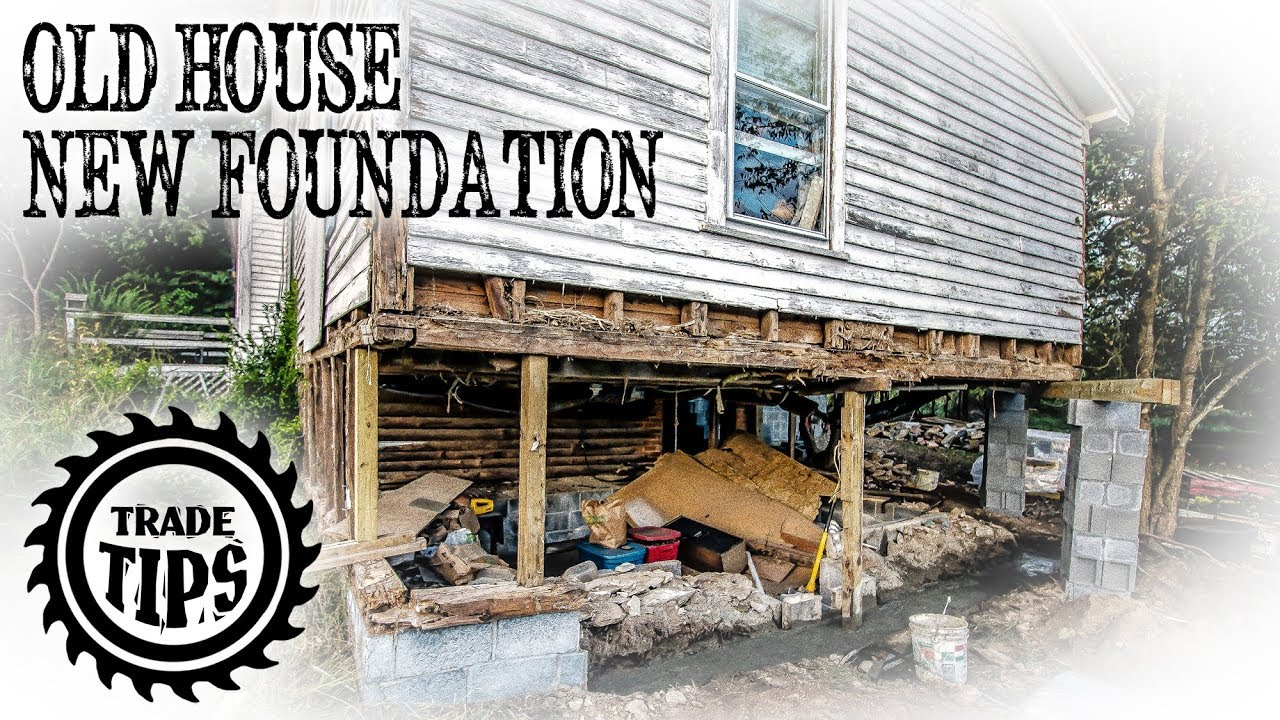 How To Jack Up A House And Build Foundation Under An Existing Home Trade Tips