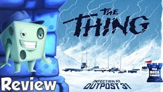 The Thing: Infection at Outpost 31 Review - with Tom Vasel