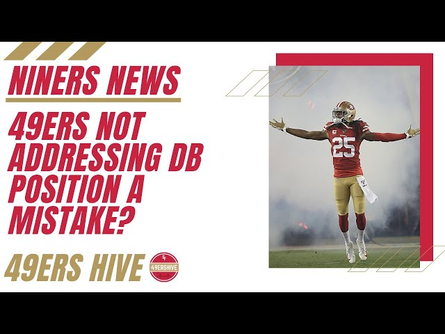 Niners News: 49ers Choice to Not Address Their Secondary a Mistake?