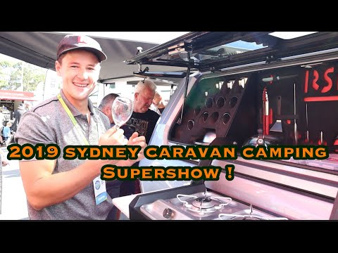 SYDNEY CARAVAN CAMPING SUPER SHOW 2019, Checking Out A Bunch Of Great New Overland Products.