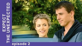 Expect the Unexpected. Episode 2. Russian TV Series. Melodrama. English Subtitles. StarMediaEN