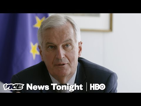 Michel Barnier Is Negotiating Brexit For The 500 Million EU Citizens That Remain (HBO)