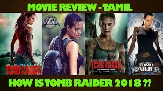 Tomb Raider - 2018 Review | Tamil | Alicia Vikander | Adventure | Dreamworld - Tamil