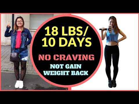 LOSE WEIGHT FAST IN 10 DAYS. NO CRAVING AND NOT GAIN WEIGHT BACK ♥ [ MY REAL EXPERIENCE ]