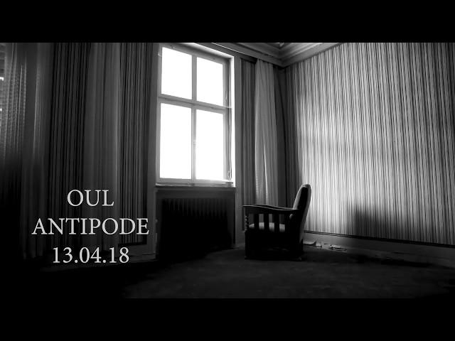 OUL ALBUM TEASER ANTIPODE 2018