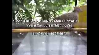 Kutut Manggung - Anik Sunyahni