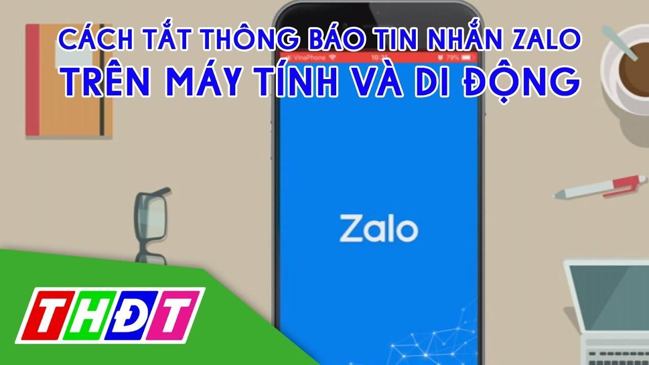 Cách tắt thông báo tin nhắn Zalo trên di động và máy tính | THDT