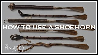 How To Use A Shoehorn | Kirby Allison