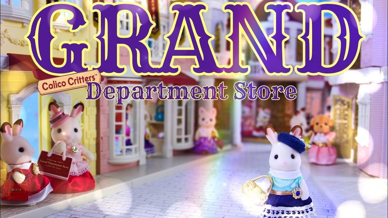Unbox Daily: Calico Critters Town | Grand Department Store